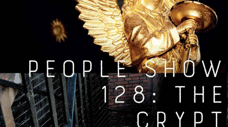 People Show 128: The Crypt Project