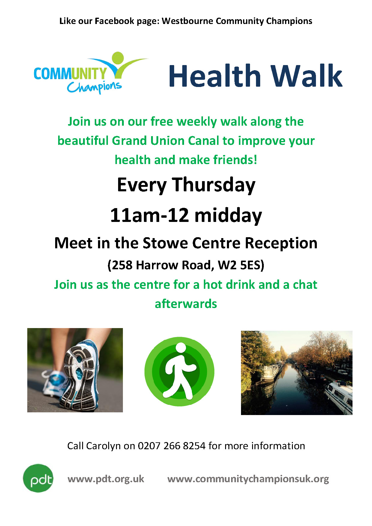 Health Walks with the Community Champions. Every Thursday 10 am to 12 midday. Meet at the Stowe. Call Carolyn on 020 7266 8254 for more information.