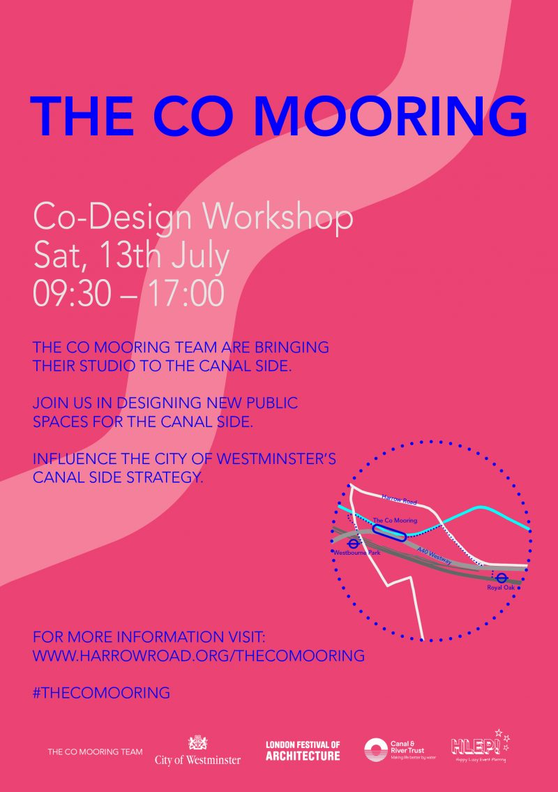 The Co Mooring Team are bringing their studio to the Canal Side. Join them in designing new public spaces for the cfanal side and inflence the City of Westminster's canal side strategy. The Co Desoign Workshop On the Grand Union Canal - Paddington Arm. ( Near the Great Western Studios, W2 5EU ) Date: Saturday 13 July 2019 Time: 9:30 am - 5:30 pm.