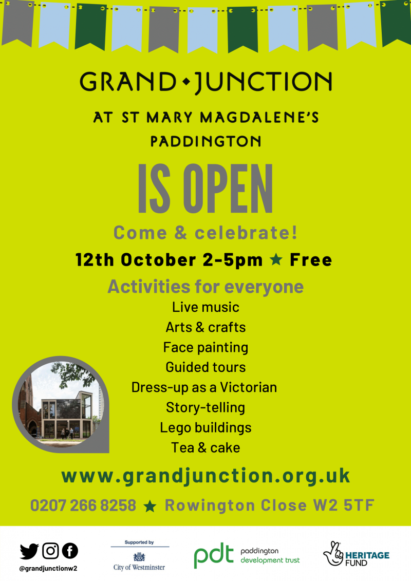 Grand Junction at St Mary Magdalene's Paddington IS OPEN - Come & celebrate! - Live music - Arts & crafts - Face painting - Guided tours - Dress-up as a Victorian - Story-telling - Lego buildings - Tea & Cake - 12th October 2-5pm - Free - Rowington Close W2 5TF - www.grandjunction.org.uk - Activities for everyone @grandjunctionw2 - 020 7266 8258