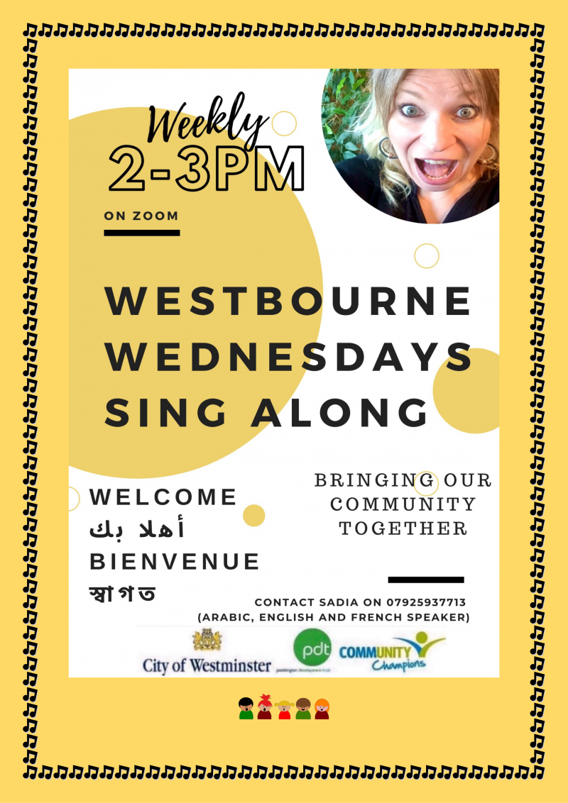 2-3pm weekly on Zoom Westbourne Wednesdays Sing Along Contact Sadia on 07925937713