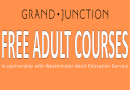 Free adult classes at Grand Junction in association with Westminster Adult Education Service for Sept - Nov 2021.